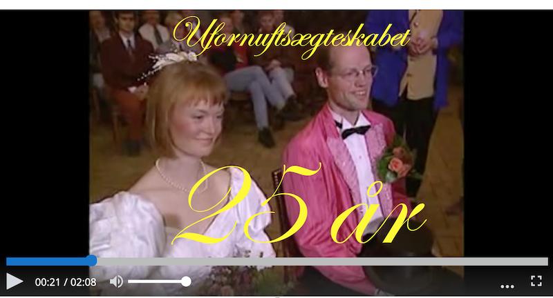 Ufornuftsægteskabet 25 år